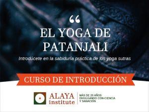 EL YOGA DE PATANJALI. Curso de Introducción. 1p. Sidhartayoga. Mód. 1 @ Sidhartayoga | Elx | Comunidad Valenciana | España