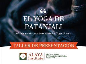 EL YOGA DE PATANJALI. Taller de Presentación. Madrid. Las Tablas 1p @ ESCUELA DE YOGA DE LAS TABLAS | Elda | Comunidad Valenciana | España