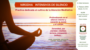 NIRODHA INTENSIVOS DE SILENCIO. Alaya. 2 febrero19 @ ALAYA CLINICA | Alicante | Comunidad Valenciana | España
