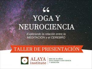 YOGA Y NEUROCIENCIA. Taller de Presentación. Madrid. Las Tablas 1p @ ESCUELA DE YOGA DE LAS TABLAS | Galicia | España