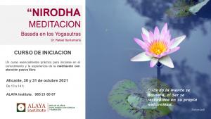 NIRODHA MEDITACION. Curso de Iniciación. Alicante. Octubre 2021 @ ALAYA Institute